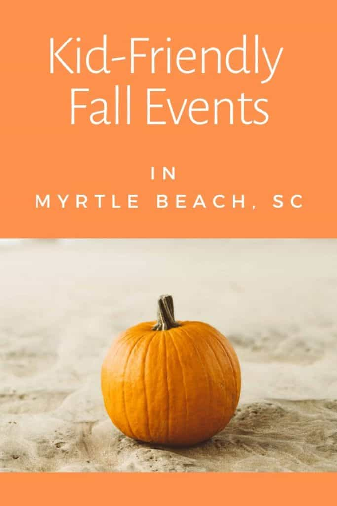 Kid Friendly Fall Events in Myrtle Beach